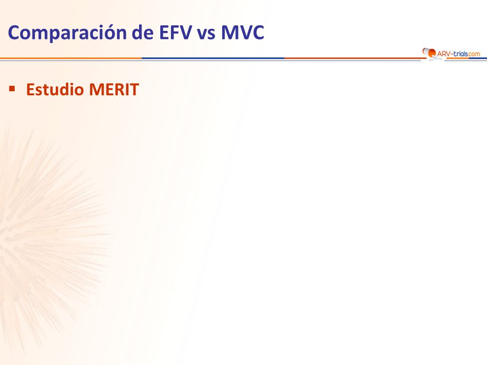 Comparación de EFV vs MVC Estudio MERIT