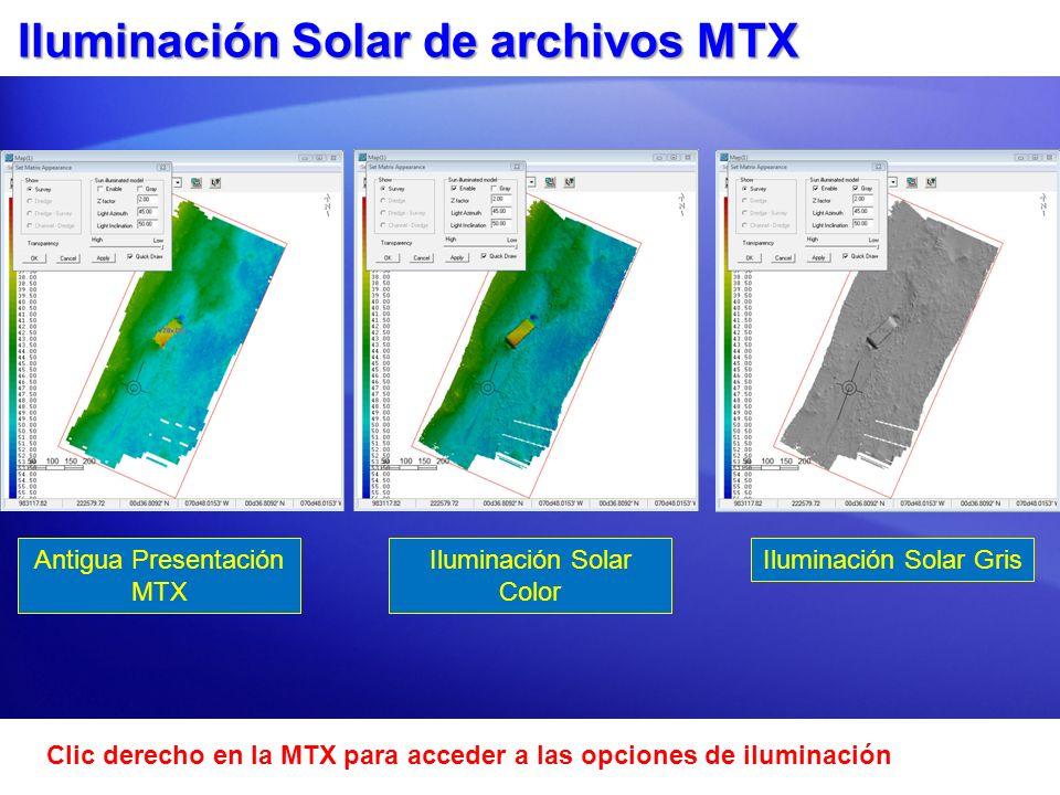 Iluminación Solar de archivos MTX Antigua Presentación MTX Iluminación Solar Color Iluminación Solar Gris Clic derecho en la MTX para acceder a las op