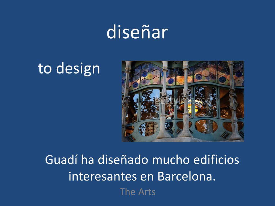 diseñar The Arts to design Guadí ha diseñado mucho edificios interesantes en Barcelona.