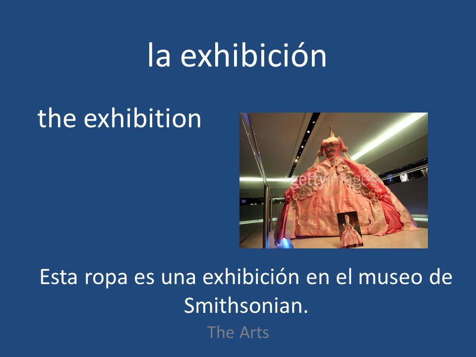la exhibición The Arts the exhibition Esta ropa es una exhibición en el museo de Smithsonian.