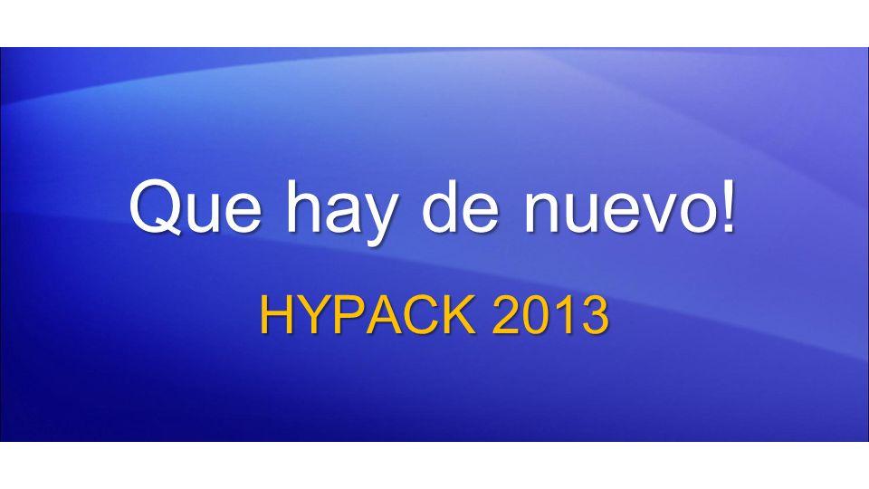 HYPACK 2013 esta listo para: Windows 8 Un parche esta disponible para hacer que HYPACK 2012 y 2012A puedan ejecutarse bajo Windows 8