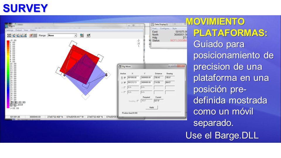 SURVEY MOVIMIENTO PLATAFORMAS: Guiado para posicionamiento de precision de una plataforma en una posición pre- definida mostrada como un móvil separad