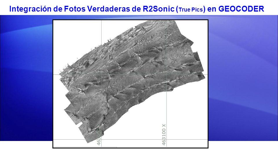 Integración de Fotos Verdaderas de R2Sonic ( True Pics ) en GEOCODER