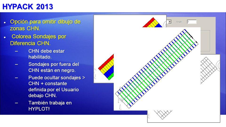 HYPACK 2013 Opción para omitir dibujo de zonas CHN. Opción para omitir dibujo de zonas CHN. Colorea Sondajes por Diferencia CHN. Colorea Sondajes por