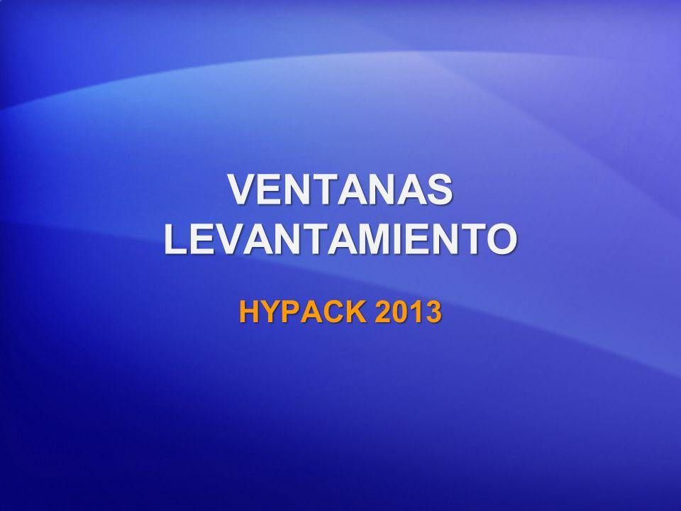 VENTANAS LEVANTAMIENTO HYPACK 2013