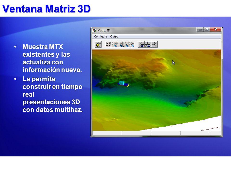 Ventana Matriz 3D Muestra MTX existentes y las actualiza con información nueva.Muestra MTX existentes y las actualiza con información nueva. Le permit