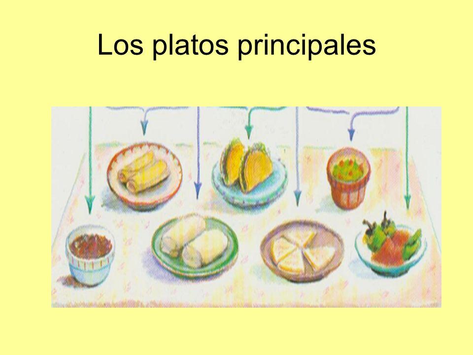 Los platos principales