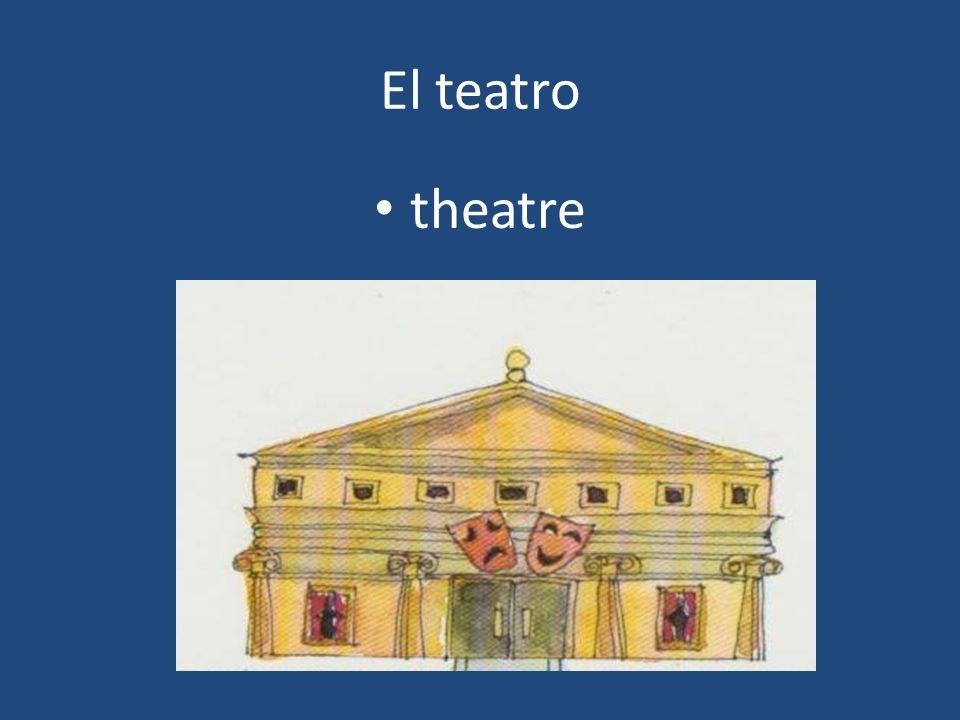 El teatro theatre