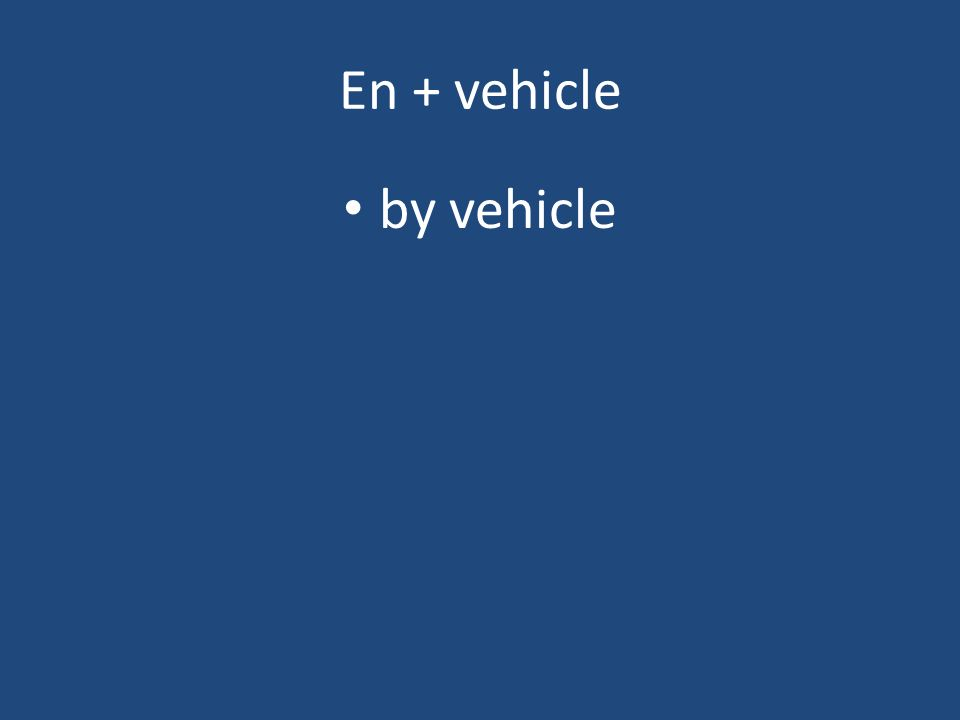 En + vehicle by vehicle