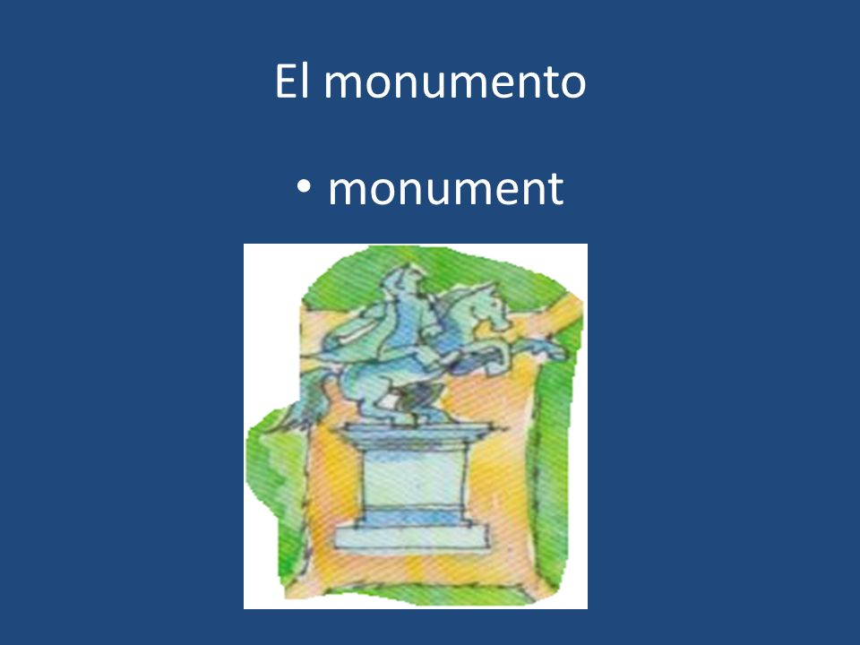 El monumento monument