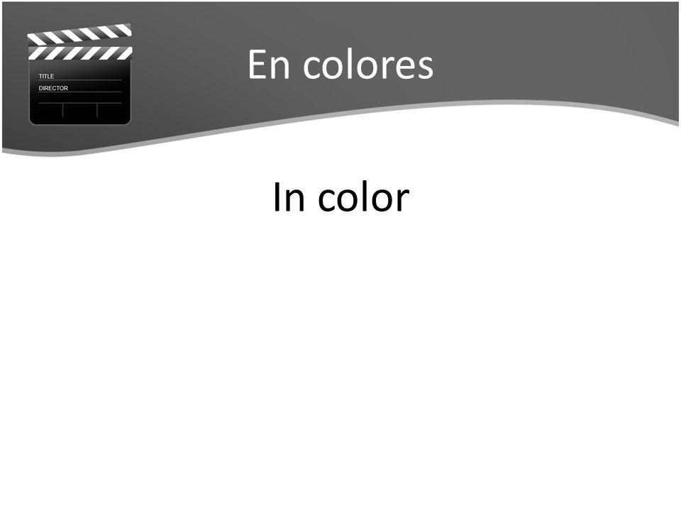 En colores In color