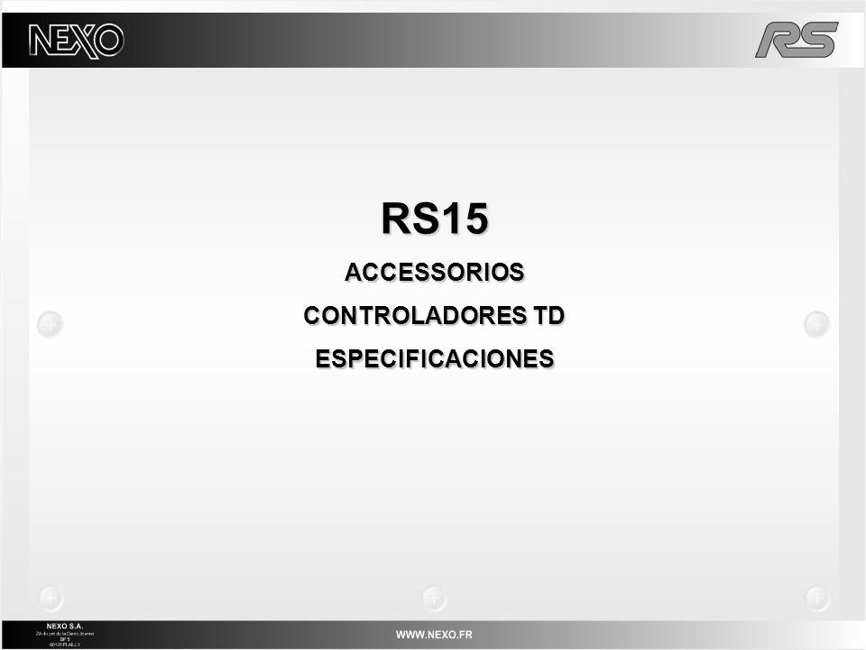 RS15ACCESSORIOS CONTROLADORES TD ESPECIFICACIONES