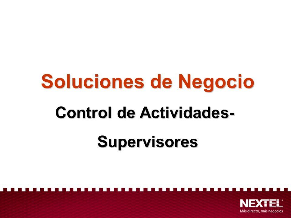 Soluciones de Negocio Control de Actividades- Supervisores