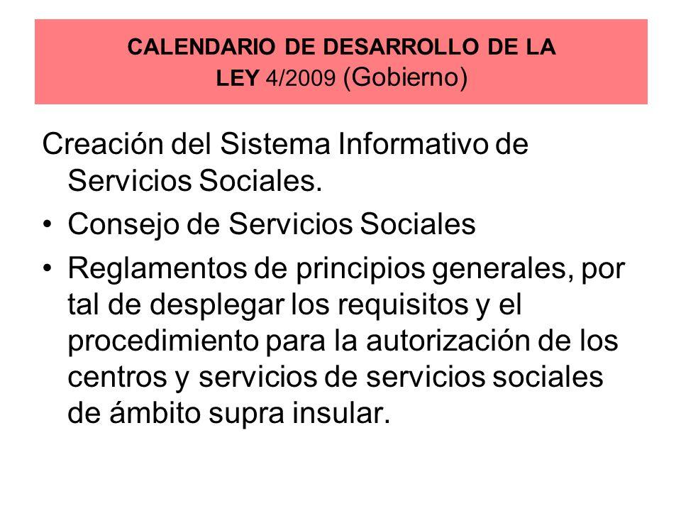 Creación del Sistema Informativo de Servicios Sociales. Consejo de Servicios Sociales Reglamentos de principios generales, por tal de desplegar los re
