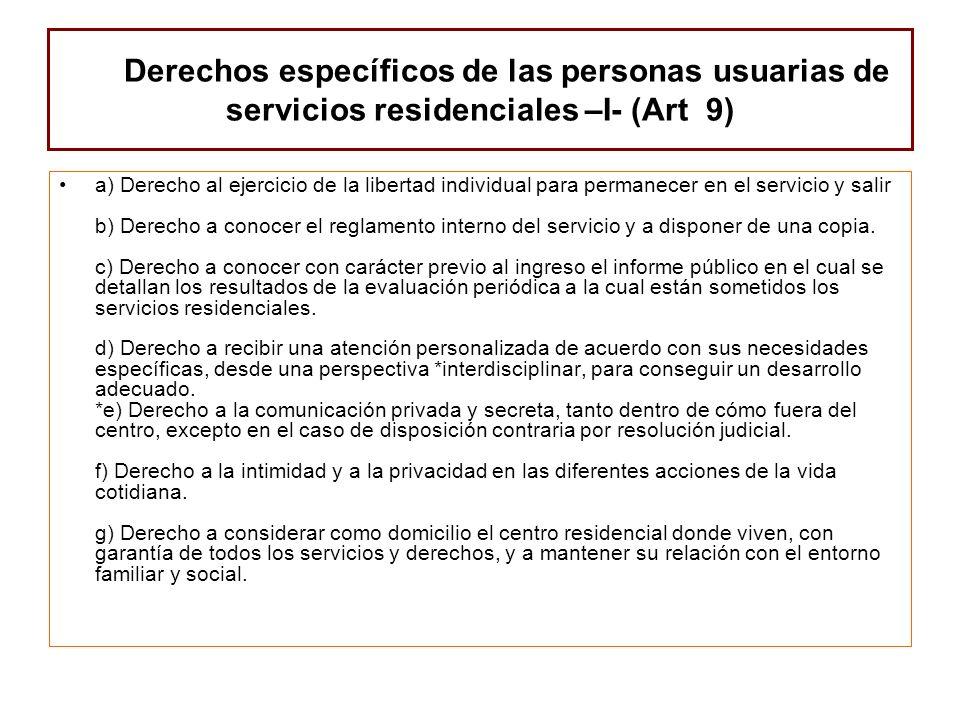 Derechos específicos de las personas usuarias de servicios residenciales –I- (Art 9) a) Derecho al ejercicio de la libertad individual para permanecer