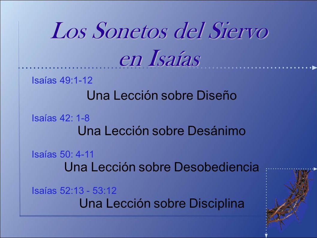 El Pasaje Tres Voces El Siervo (el Hijo) habla sobre Su Dios ( vv 4-9) Una Lección sobre Desobediencia La Sumisión del Siervo