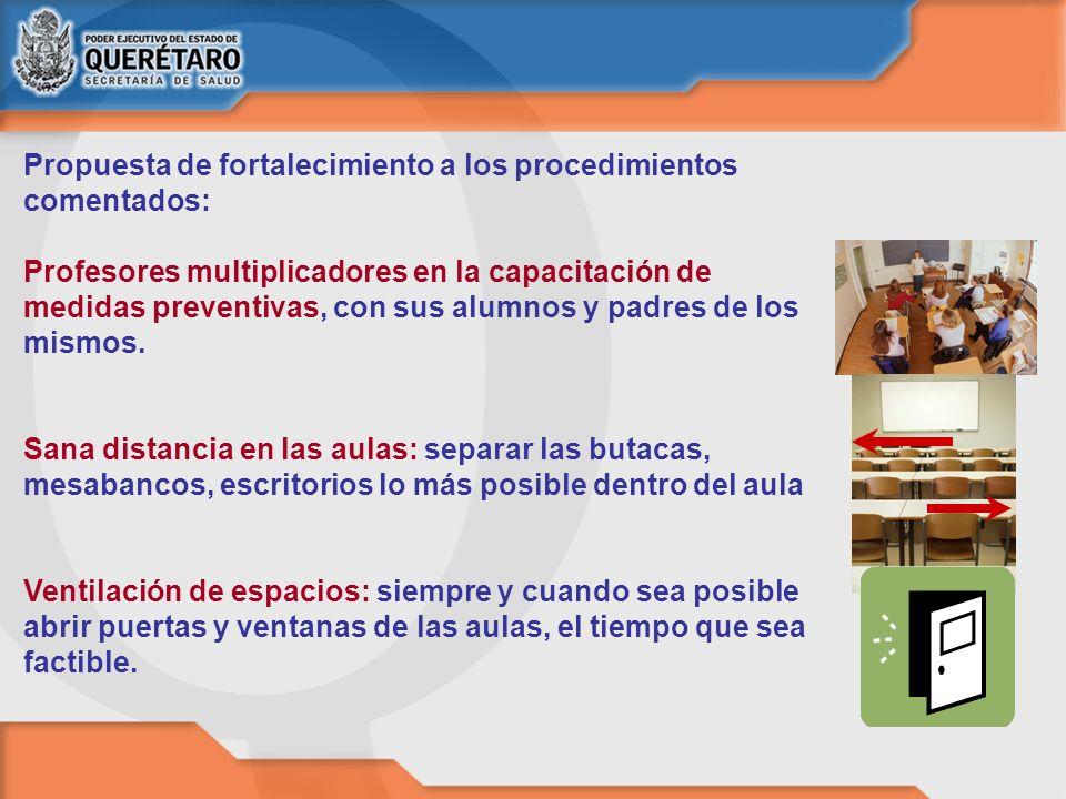 Propuesta de fortalecimiento a los procedimientos comentados: Profesores multiplicadores en la capacitación de medidas preventivas, con sus alumnos y
