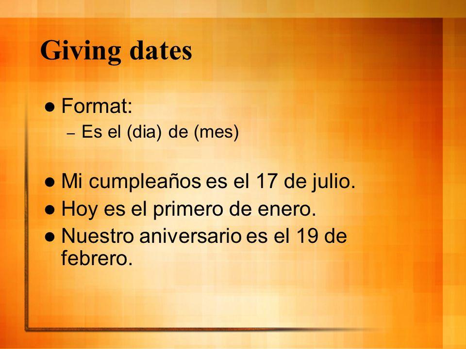Asking dates ¿Cuál es la fecha.¿Cuál es la fecha de tu cumpleaños.