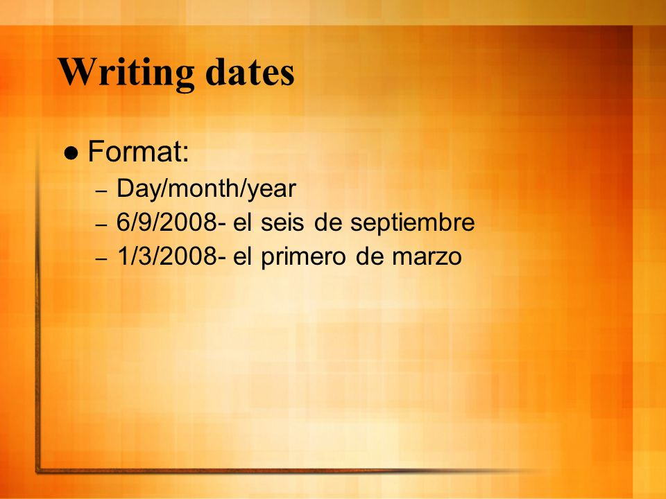Can you write the following dates in both formats.