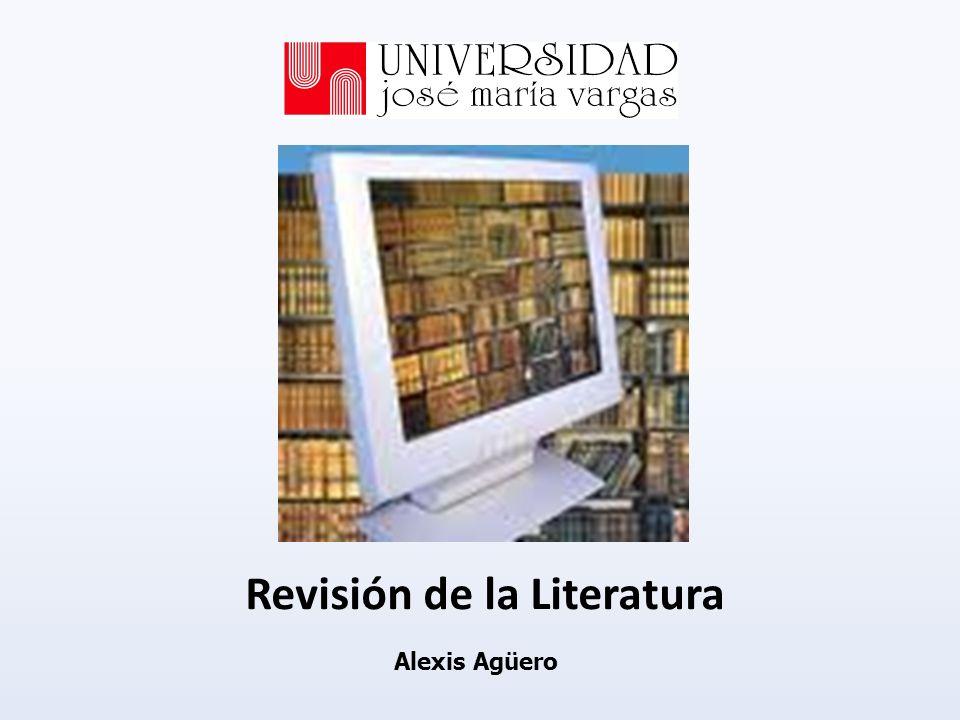 Revisión de la Literatura Alexis Agüero