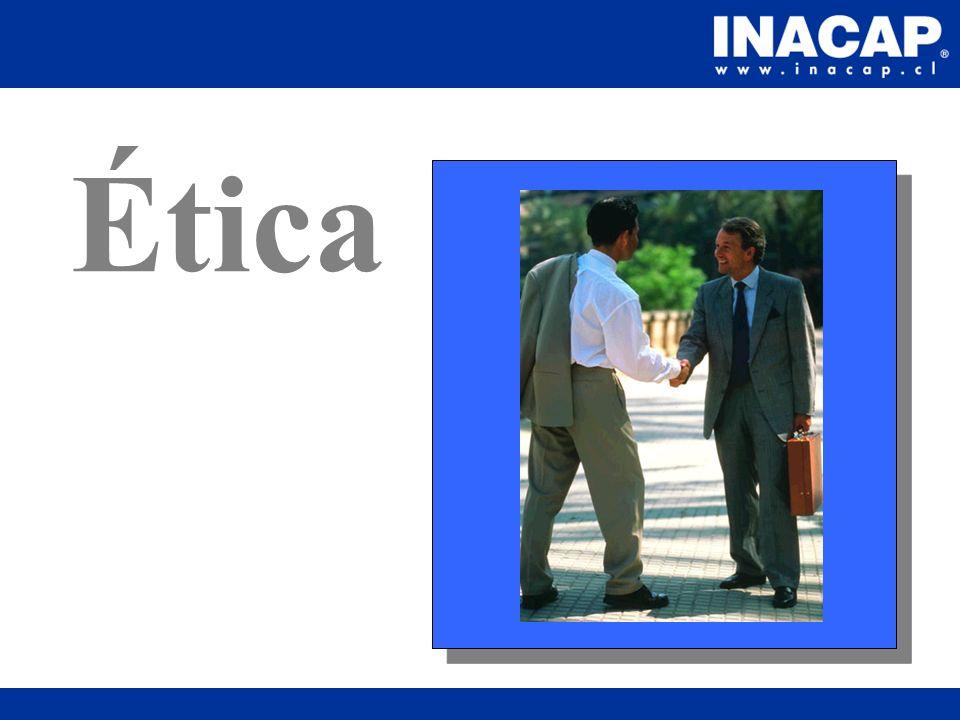 Comportamiento ético La ética es básicamente un fenómeno relacional.