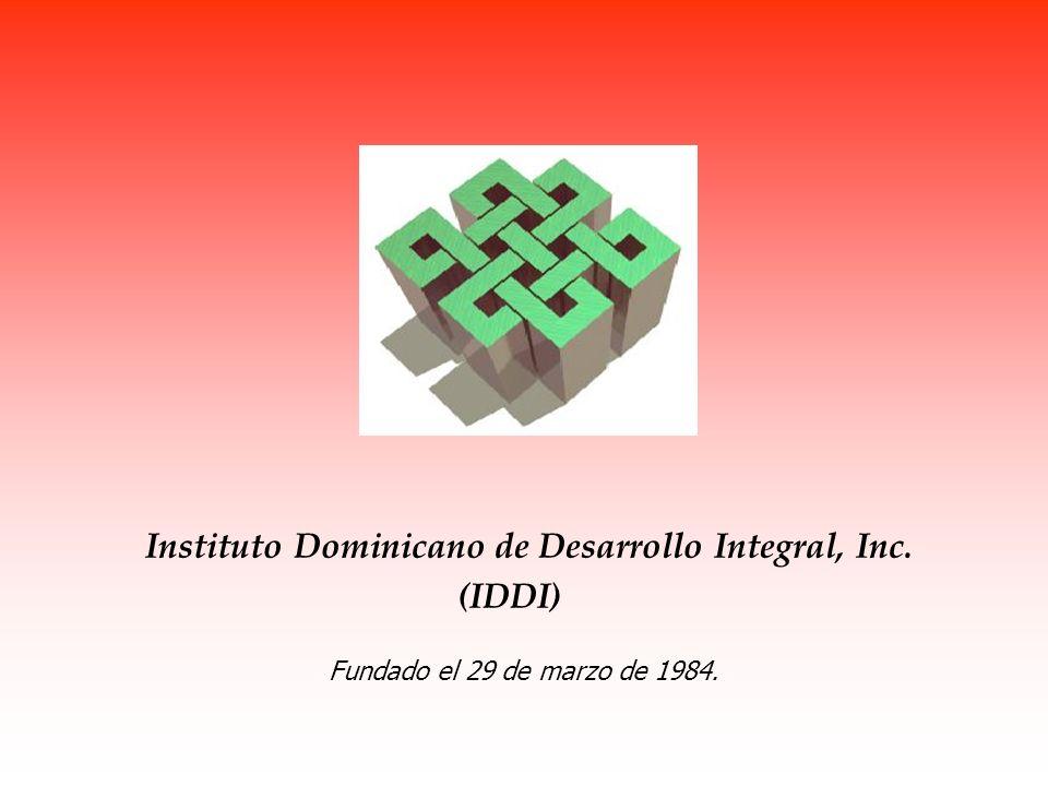 Instituto Dominicano de Desarrollo Integral, Inc. (IDDI) Fundado el 29 de marzo de 1984.