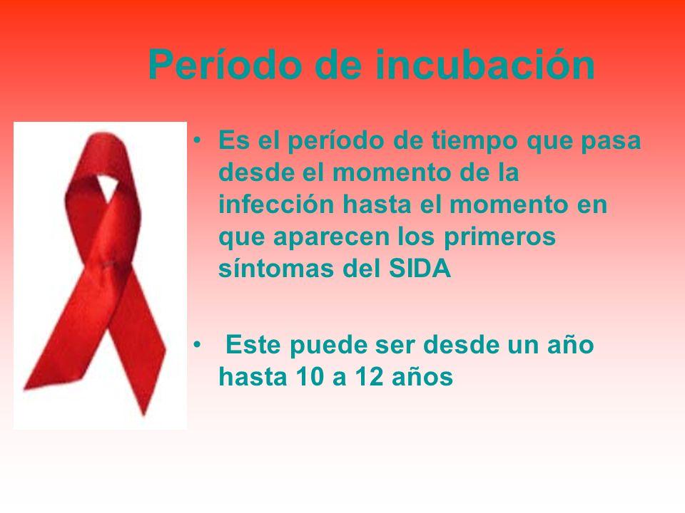 Período de incubación Es el período de tiempo que pasa desde el momento de la infección hasta el momento en que aparecen los primeros síntomas del SID