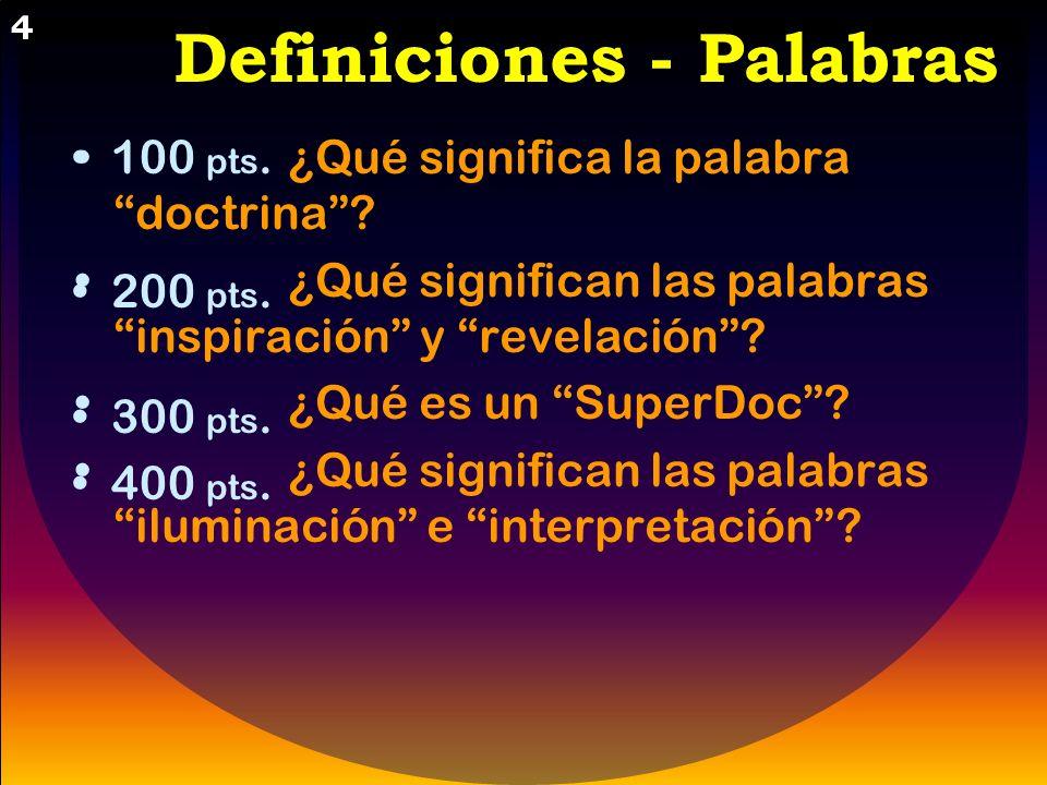 Definiciones - Palabras - 5 Aplicación - Uso - 6 Relatos - Historia - 7 Señas – Acción - 8 Definiciones - Palabras - 5 Aplicación - Uso - 6 Relatos -