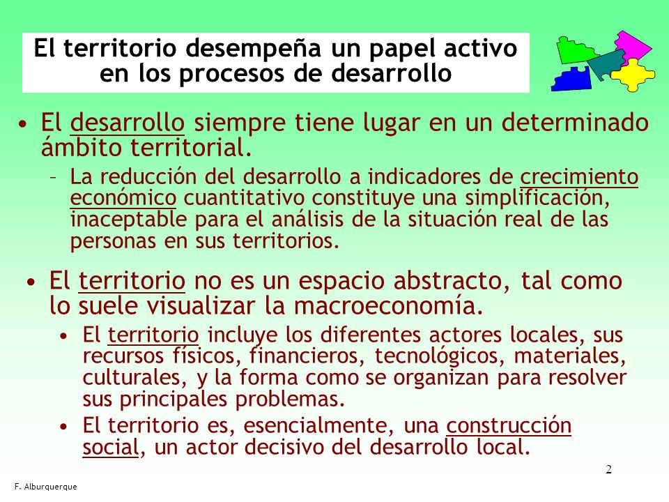 33 La delimitación territorial El conocimiento de la base económica local y el mercado de trabajo local ayuda a visualizar la delimitación apropiada del territorio o área de actuación de la estrategia DEL+E.