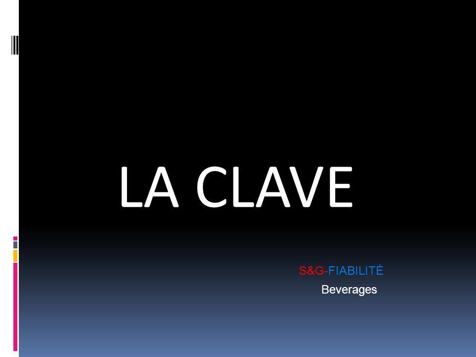 LA CLAVE S&G-FIABILITÉ Beverages