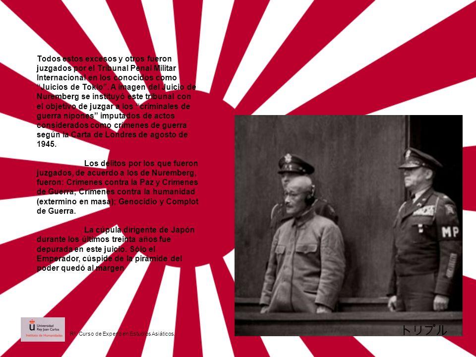 Todos estos excesos y otros fueron juzgados por el Tribunal Penal Militar Internacional en los conocidos como Juicios de Tokio. A imagen del Juicio de