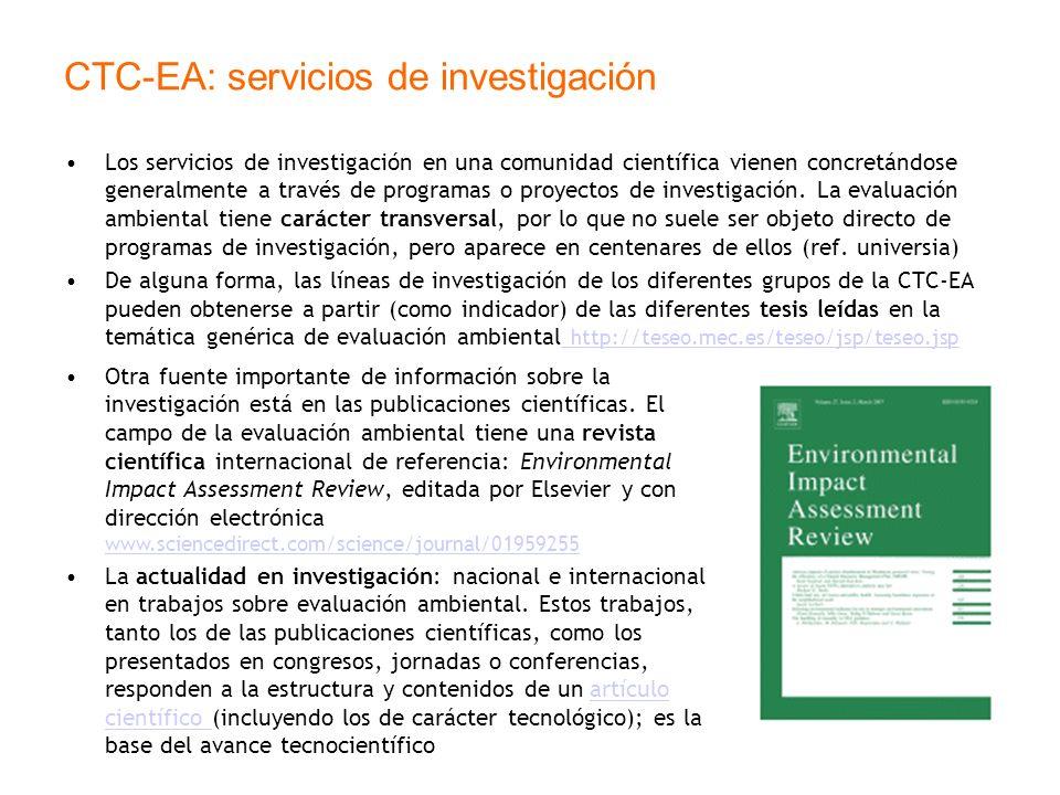 CTC-EA: servicios de investigación Los servicios de investigación en una comunidad científica vienen concretándose generalmente a través de programas
