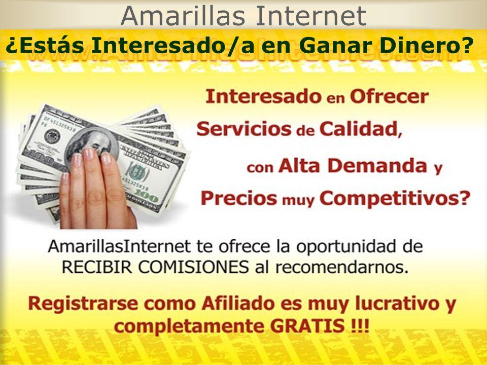 Amarillas Internet ¿Estás Interesado/a en Ganar Dinero?