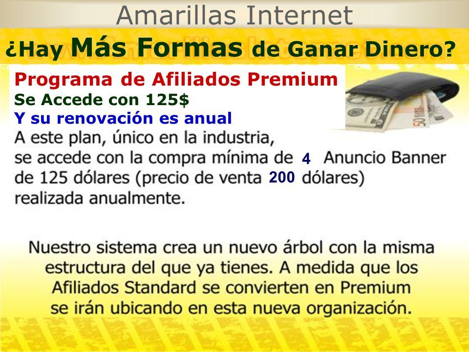 Amarillas Internet Programa de Afiliados Premium Se Accede con 125$ Y su renovación es anual ¿Hay Más Formas de Ganar Dinero? 4 200