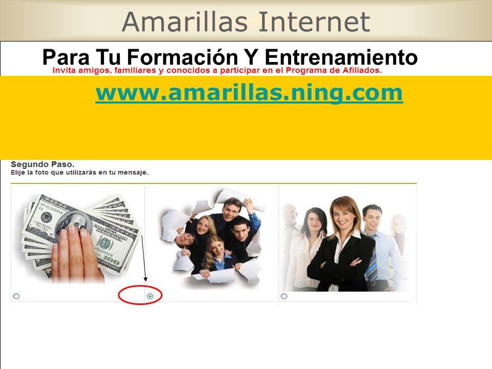 Amarillas Internet 2º www.amarillas.ning.com Para Tu Formación Y Entrenamiento