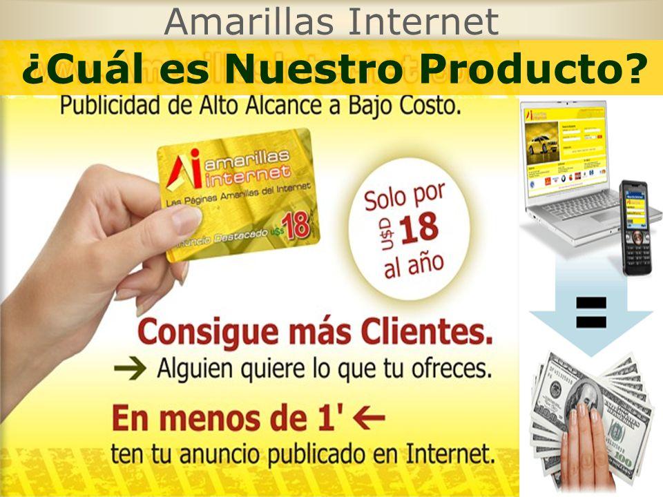 Amarillas Internet ¿Cuál es Nuestro Producto?
