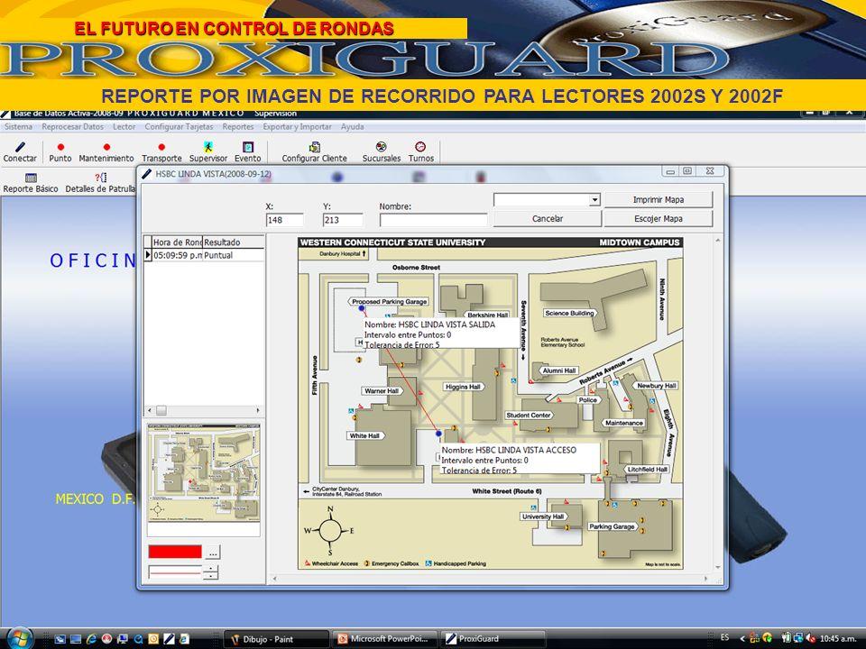 REPORTE POR IMAGEN DE RECORRIDO PARA LECTORES 2002S Y 2002F EL FUTURO EN CONTROL DE RONDAS