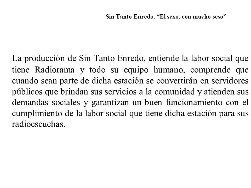 Sin Tanto Enredo.