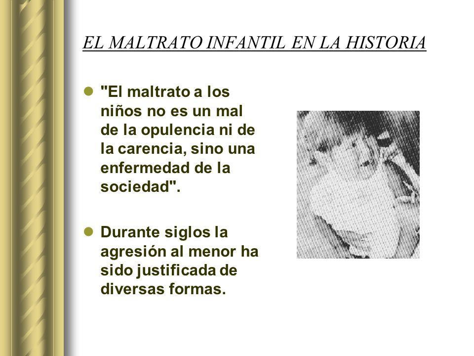 EL MALTRATO INFANTIL EN LA HISTORIA