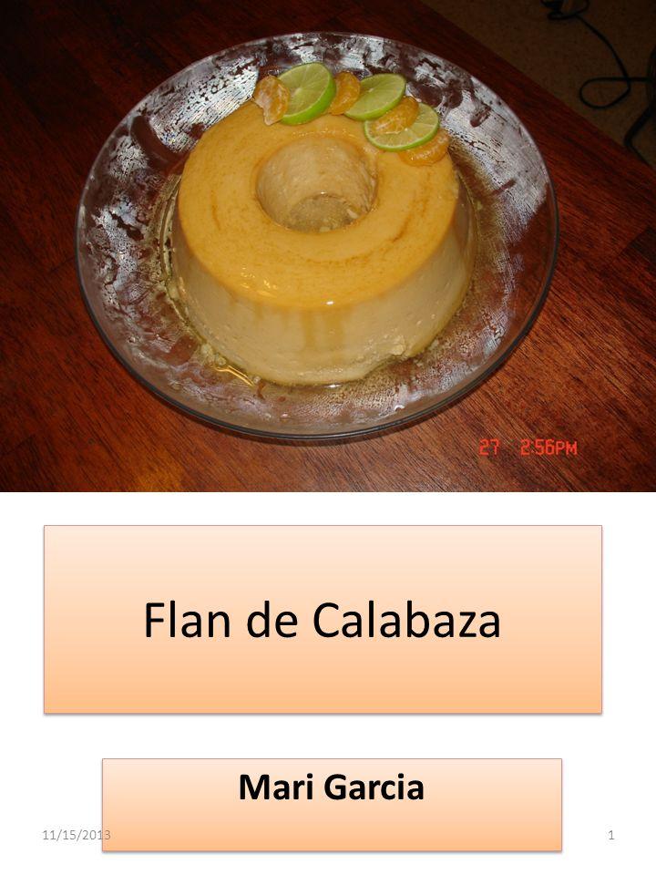 Flan de Calabaza Mari Garcia 11/15/20131