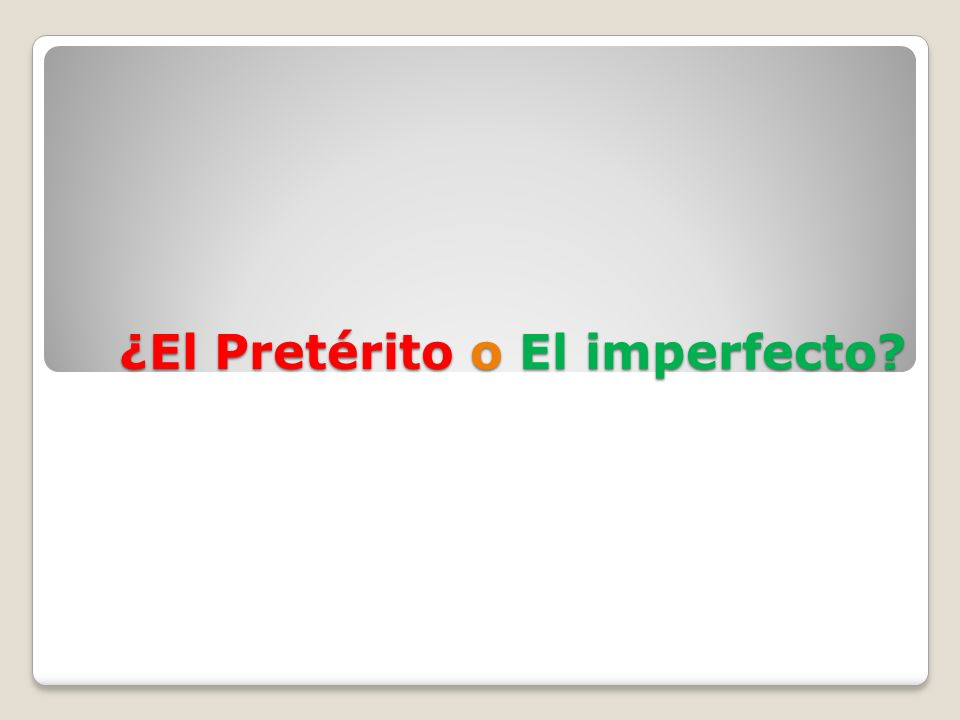 Los usos del imperfecto 2.Describe people, places, things in the past.