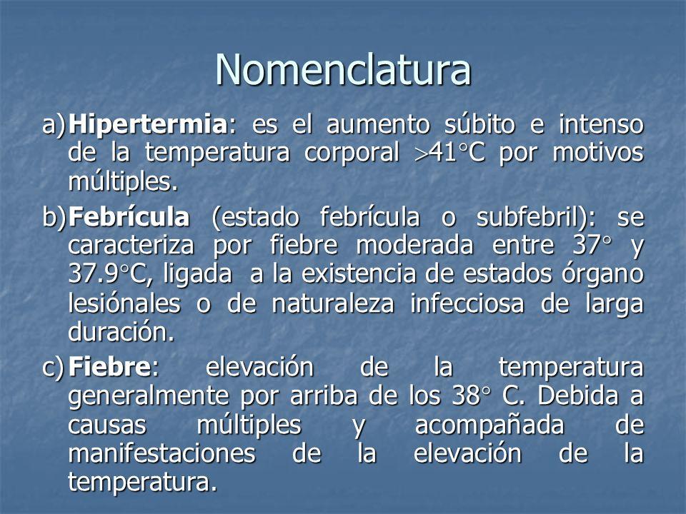 Valores normales de la temperatura: · RN: 36.6º c_ 37.8º c · Lactantes : 36.5º c _ 37º c · Preescolar y escolar : 36º _ 37º · Adolescentes : 36º - 37º