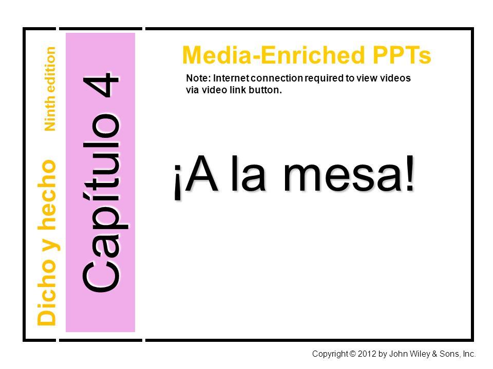 Cultura: México Copyright © 2012 by John Wiley & Sons, Inc.