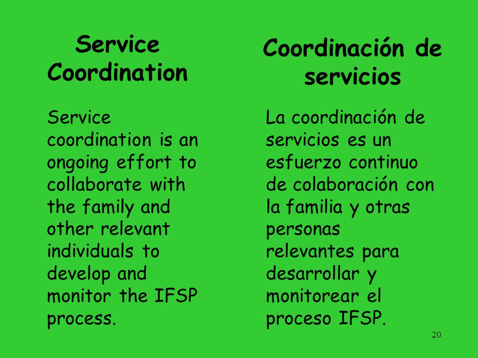 Functions of a Service Coordinator To determine or authorize agency eligibility.