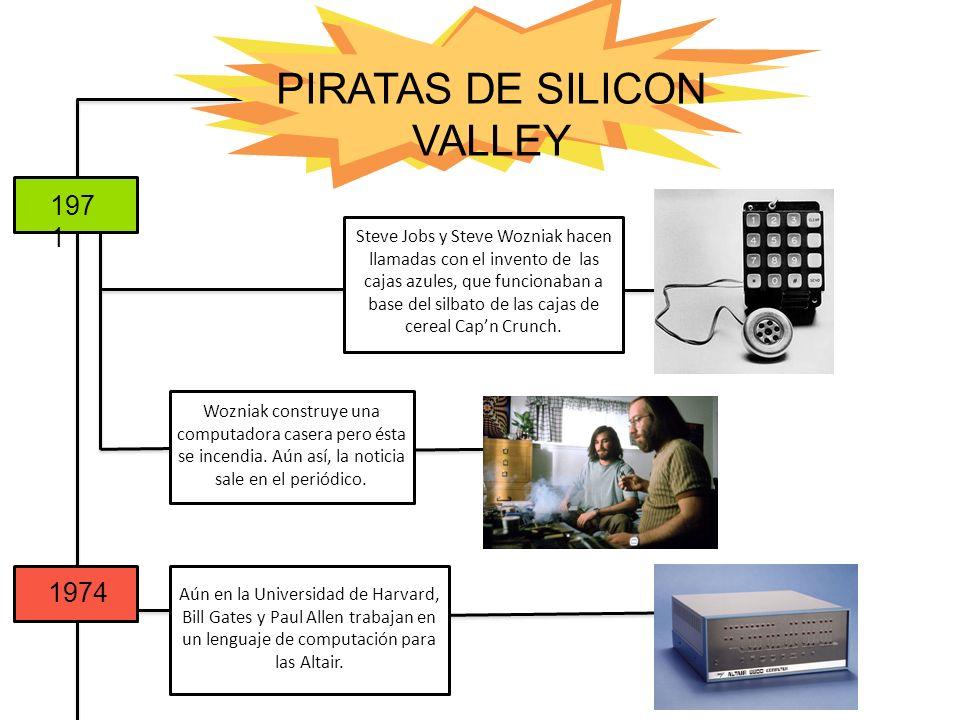 197 1 1974 Steve Jobs y Steve Wozniak hacen llamadas con el invento de las cajas azules, que funcionaban a base del silbato de las cajas de cereal Cap