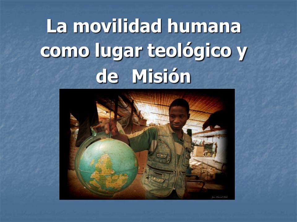 La movilidad humana como lugar teológico y de M M M Misión