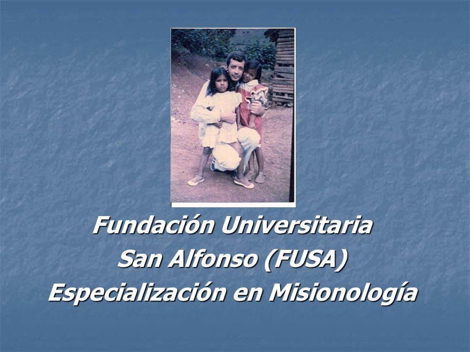 Fundación Universitaria San Alfonso (FUSA) Especialización en Misionología