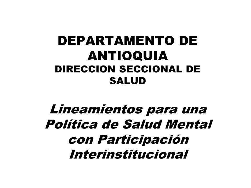 Política de Salud Mental Líneas de Acción 4. Coordinación Intra e Intersectorial Divulgación de la Política en todas las instancias del Estado Divulga