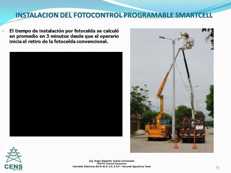 17 INSTALACION DEL FOTOCONTROL PROGRAMABLE SMARTCELL El tiempo de instalación por fotocelda se calculó en promedio en 3 minutos desde que el operario