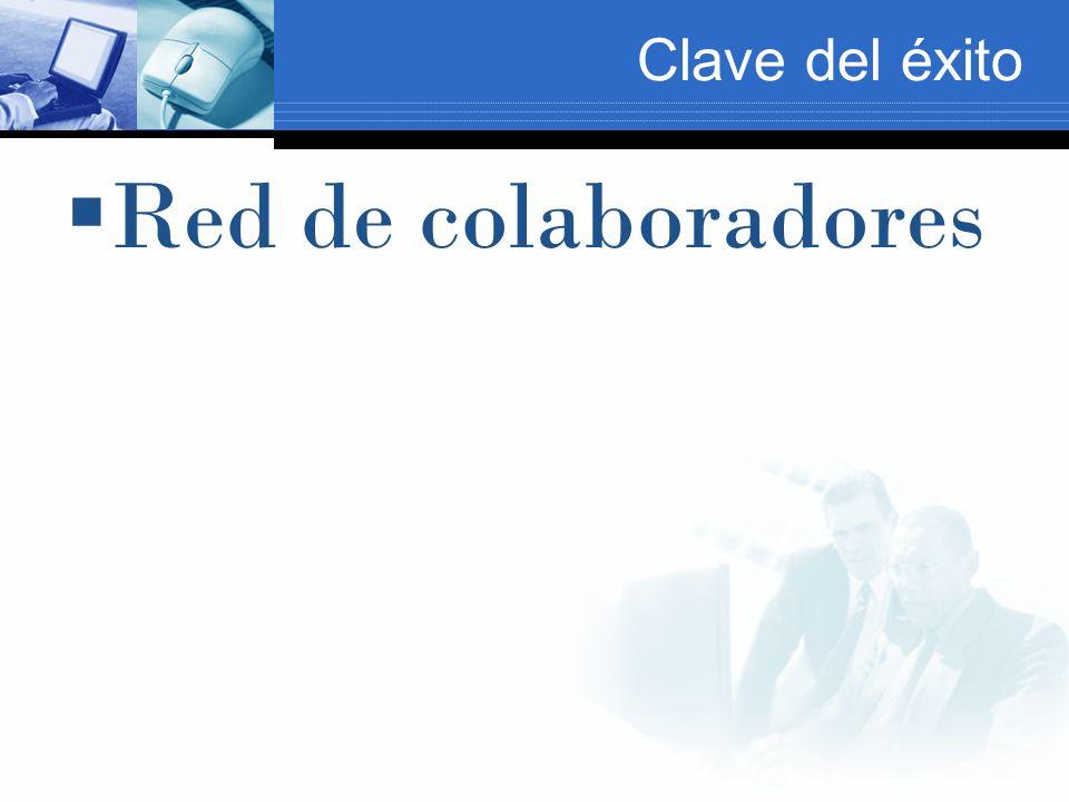 Clave del éxito Red de colaboradores